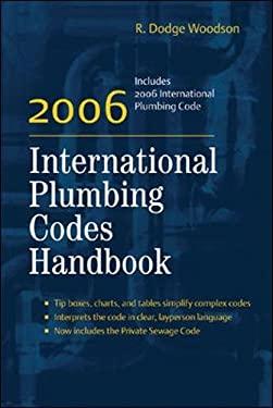 2006 International Plumbing Codes Handbook by R. Dodge Woodson - Reviews, Description & more ...