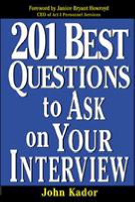 201 Best Questions to Ask on Your Interview 9780071387736