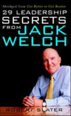 29 Leadership Secrets from Jack Welch 9780071409377