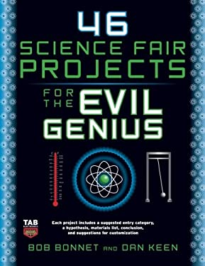 46 Science Fair Projects for the Evil Genius 9780071600279