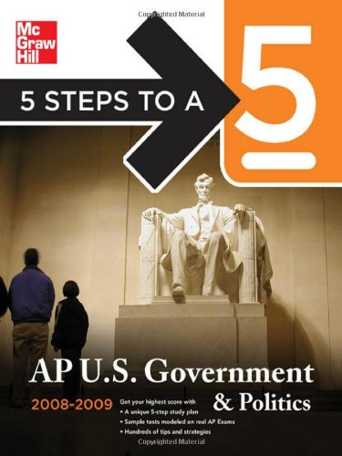 5 Steps to a 5: AP U.S. Government and Politics 9780071497985