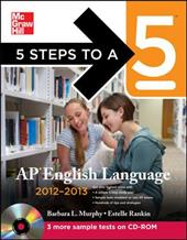 5 Steps to a 5 AP English Language , 2012-2013 Edition [With CDROM]