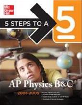 5 Steps to a 5 AP Physics B & C