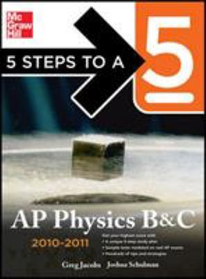 5 Steps to a 5: AP Physics B and C 9780071623209
