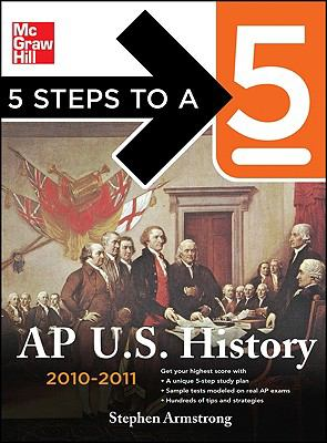 5 Steps to a 5: AP U.S. History 9780071623223