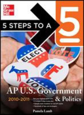 5 Steps to a 5: AP U.S. Government & Politics 9780071621908