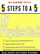 5 Steps to a 5: AP Physics B and C