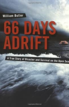 66 Days Adrift: A True Story of Disaster and Survival on the Open Sea 9780071438742
