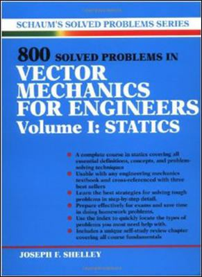 800 Solved Problems Invector Mechanics for Engineers, Vol. I: Statics 9780070568358