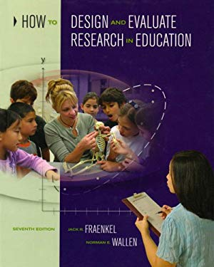 How to Design and Evaluate Research in Education 9780071287920