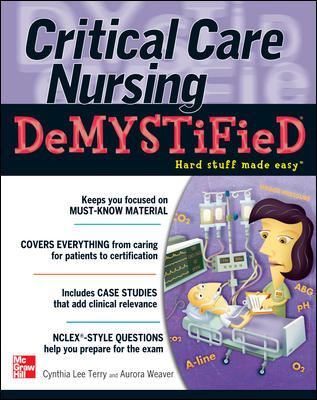 Critical Care Nursing Demystified 9780071606387