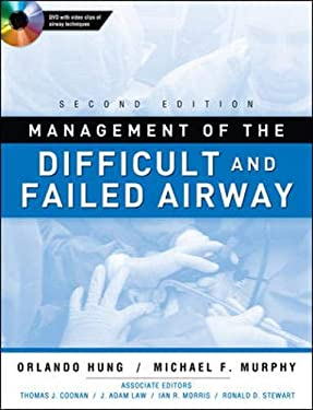 Management of the Difficult and Failed Airway [With DVD] 9780071623469