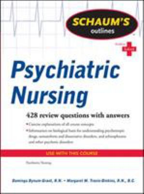 Schaum's Outlines: Psychiatric Nursing 9780071623643
