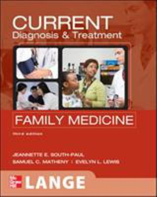 Current Diagnosis & Treatment in Family Medicine 9780071624367