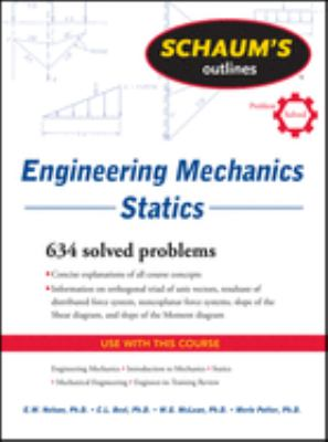 Schaum's Outlines Engineering Mechanics: Statics 9780071632379