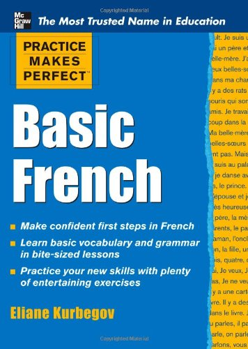 Practice Makes Perfect Basic French 9780071634694