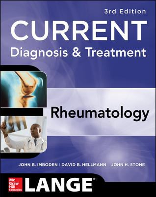 Current Diagnosis & Treatment in Rheumatology, Third Edition 9780071638050