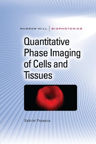 Quantitative Phase Imaging of Cells and Tissues 9780071663427