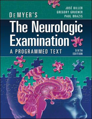 DeMyer's the Neurologic Examination: A Programmed Text
