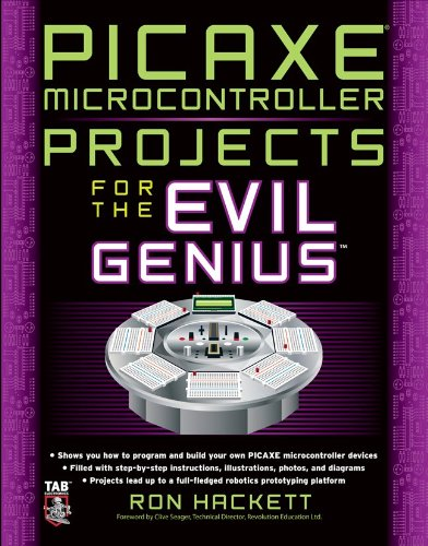 PICAXE Microcontroller Projects for the Evil Genius 9780071703260