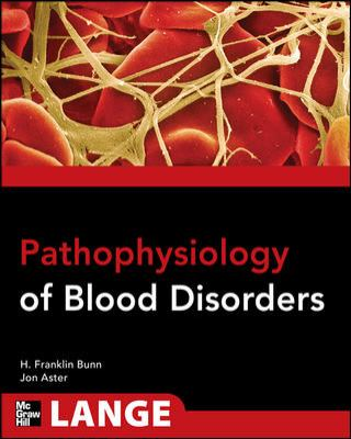 Pathophysiology of Blood Disorders 9780071713788