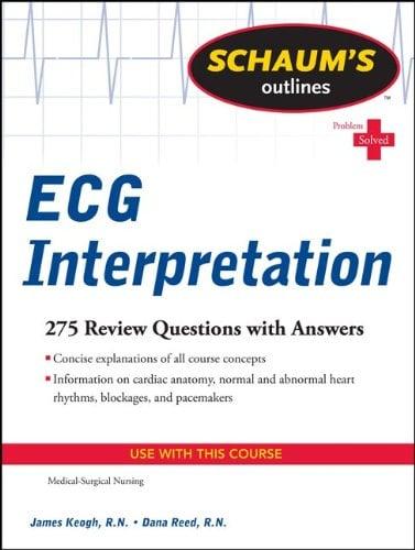 Schaum's Outline of ECG Interpretation 9780071736480