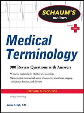 Schaum's Outlines: Medical Terminology 9780071736527