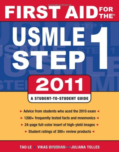 First Aid for the USMLE Step 1: A Student-To-Student Guide 9780071742306