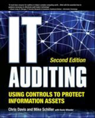 IT Auditing: Using Controls to Protect Information Assets 9780071742382