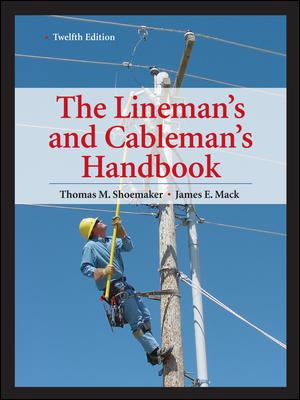 Lineman's and Cableman's Handbook 12th Edition 9780071742580