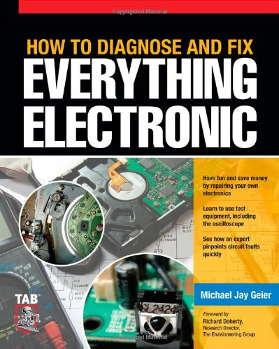 How to Diagnose and Fix Everything Electronic 9780071744225