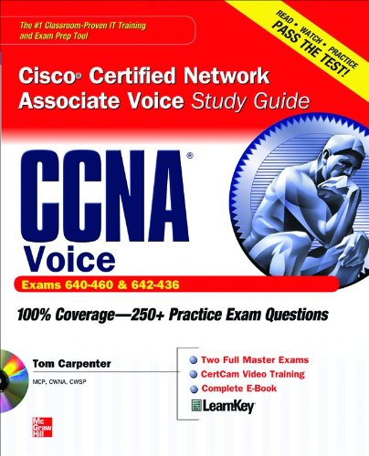 CCNA Cisco Certified Network Associate Voice Study Guide: (Exams 640-460 & 642-436) [With CDROM] 9780071744409