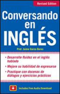 Conversando en Ingles = Conversing in English 9780071744751