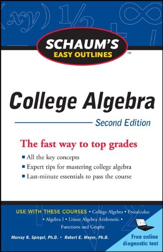 Schaum's Easy Outline of College Algebra, Second Edition 9780071745840