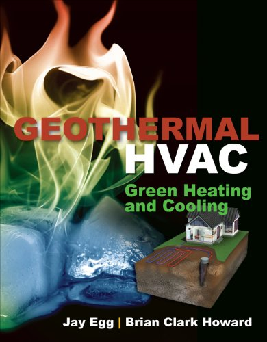 Geothermal HVAC: Green Heating and Cooling 9780071746106