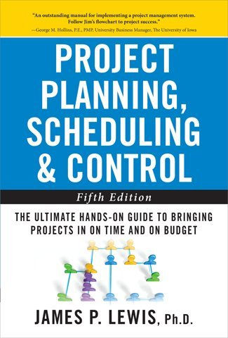 Project Planning, Scheduling, & Control: The Ultimate Hands-On Guide to Bringing Projects in on Time and on Budget 9780071746526