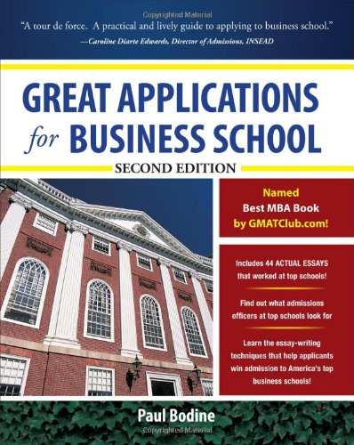 Great Applications for Business School, Second Edition 9780071746557