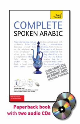Complete Spoken Arabic: From Beginner to Intermediate [With Paperback Book] 9780071748063