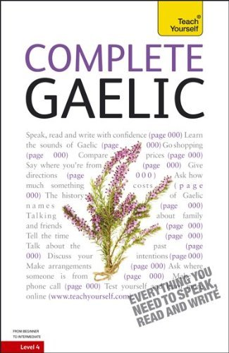 Complete Gaelic: From Beginner to Intermediate [With 448-Page Book] 9780071748155