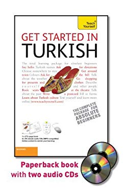 Get Started in Turkish with Two Audio CDs: A Teach Yourself Guide 9780071749015