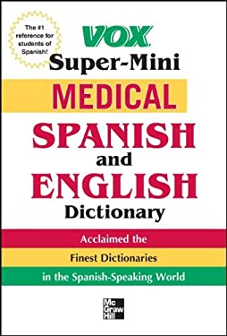 Vox Medical Spanish and English Dictionary 9780071749183