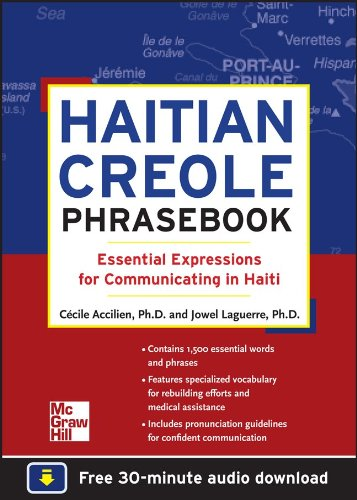 Haitian Creole Phrasebook: Essential Expressions for Communicating in Haiti 9780071749206
