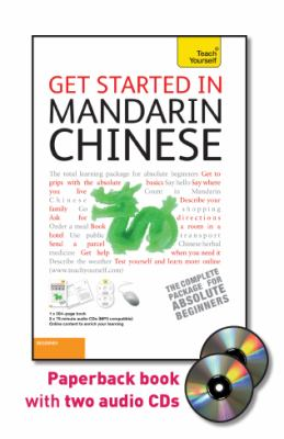 Get Started in Mandarin Chinese with Two Audio CDs: A Teach Yourself Guide 9780071749930