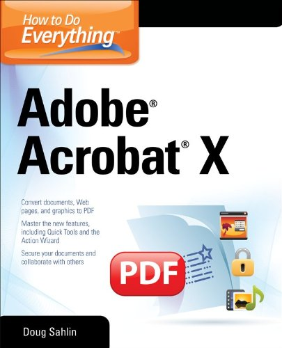 How to Do Everything Adobe Acrobat X 9780071752930