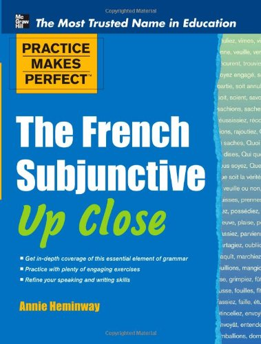 The French Subjunctive Up Close 9780071754002