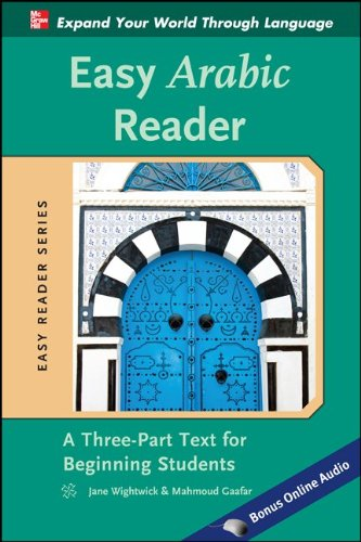Easy Arabic Reader: A Three-Part Text for Beginning Students 9780071754026