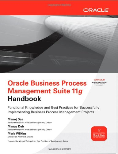 Oracle Business Process Management Suite 11g Handbook 9780071754491