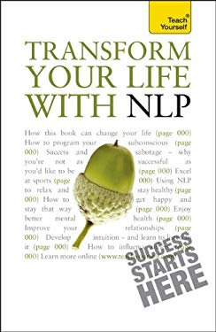 Transform Your Life with NLP 9780071754828
