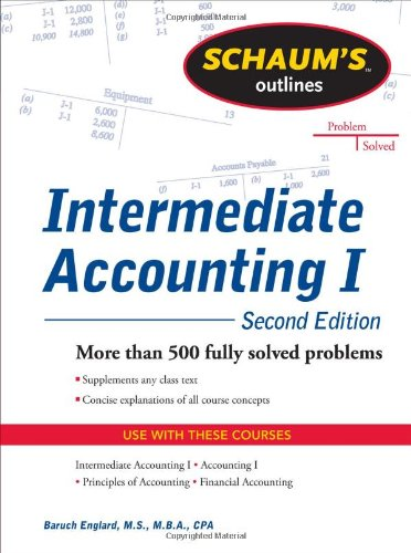Schaums Outline of Intermediate Accounting I, Second Edition 9780071756068