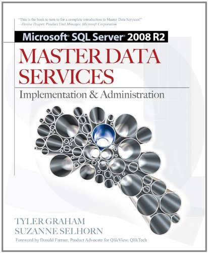 Microsoft SQL Server 2008 R2 Master Data Services: Implementation & Administration 9780071756235